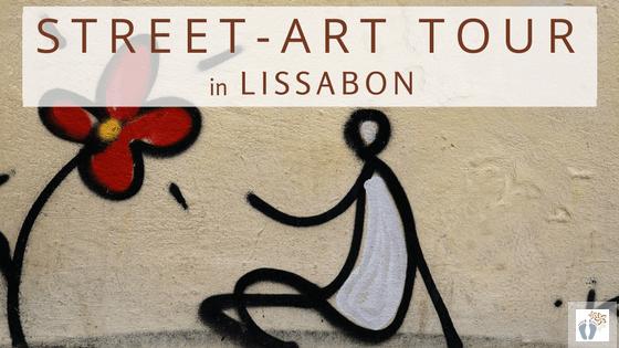 Lissabon: Tag 02: Die etwas andere Stadtführung «Street-Art Tour» und Besuch des «Cemitério dos Prazeres»