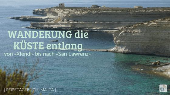 Malta autofrei erkunden: Tag 04: Fahrt nach Gozo und Wanderung von Xlendi nach San Lawrenz zur Dwejra Bay