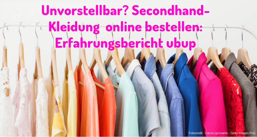 Unvorstellbar Secondhand Kleidung Online Bestellen Erfahrungsbericht Ubup Mado Unterwegs